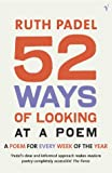 52 Ways of Looking at a Poem: A Poem for Every Week of the Year