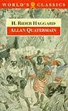 Allan Quatermain (Oxford World's Classics) (0192822977) by Haggard, H. Rider