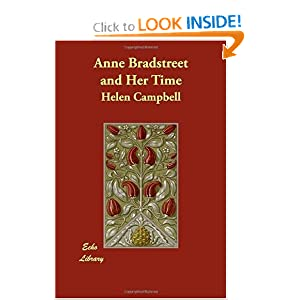 Anne Bradstreet and Her Time Helen Campbell