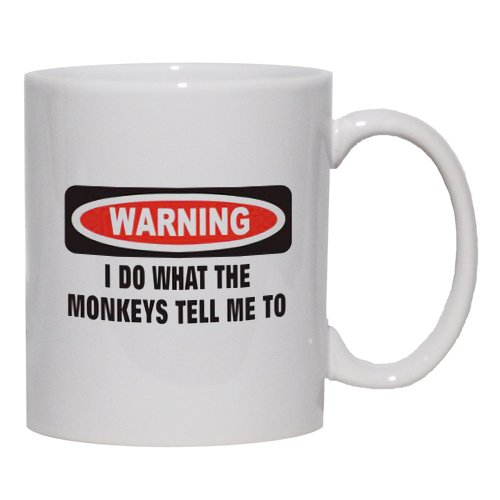 I Do What The Monkeys Tell Me To Mug For Coffee / Hot Beverage 11 Oz. Maroon