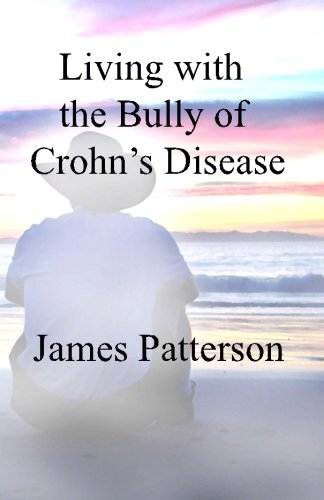 Living with the Bully of Crohn's Disease