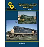 Chesapeake & Ohio Diesel Locomotives in Color, 1949-1971 (Hardback) - Common
