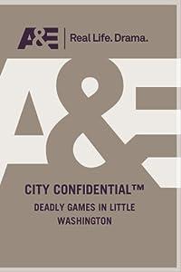 DEADLY GAMES IN LITTLE WASHINGTON