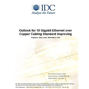 Gigabit Ethernet  Copper on Outlook For 10 Gigabit Ethernet Over Copper Cabling Standard Improving