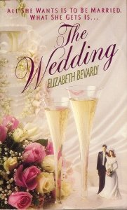 The Wedding (Harper Monogram), Elizabeth Bevarly