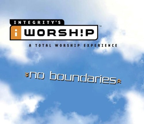 Integrity's Iworship: No Boundaries [With DVD]