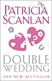 Double Wedding Patricia Scanlan