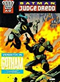 Batman, Judge Dredd: Vendetta in Gotham (2000 AD) (074939689X) by Wagner, John