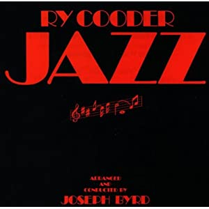 Ry Cooder: Jazz