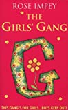 The Girls' Gang (0006753019) by Rose Impey