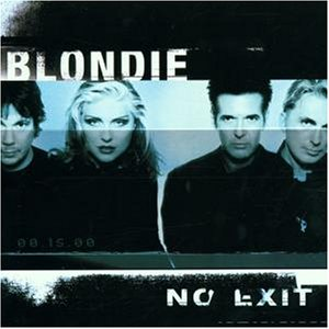 Blondie - No Exit [UK-Import] - Zortam Music