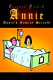 Annie: Annie's Family Secrets (1410774406) by Scottie Peach