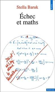 Echec et maths par Stella Baruk