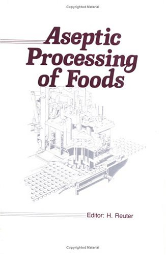 Aseptic Processing Of Foods
