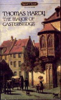 The Mayor of Casterbridge (Signet classics), Thomas Hardy