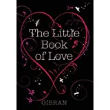 The Little Book of Loveby Kahlil Gibran