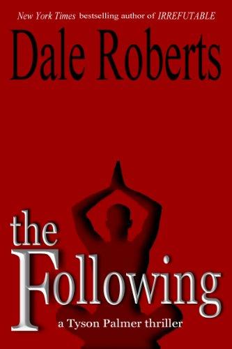 The Following: a psychological thriller (Tyson Palmer Book 1)