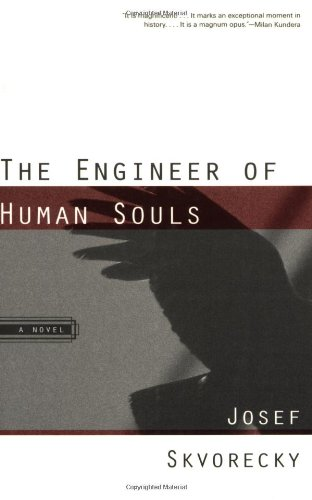 The Engineer of Human Souls (Czech Literature Series)