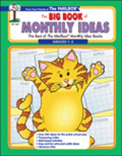 The Big Book of Monthly Ideas - Gr. 1-3