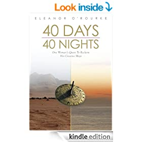 40 Days 40 Nights: One Woman's Quest to Reclaim Her Creative Mojo
