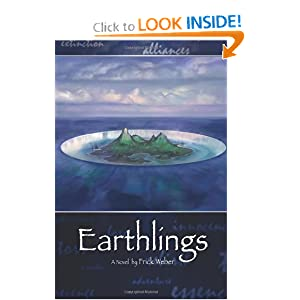 Earthlings by Frick Weber, Chris Yambar, George Broderick Jr. and Geoff Weber