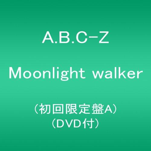 Moonlight walker(初回限定盤A)(DVD付)