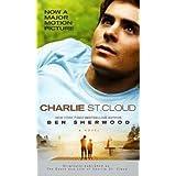 Charlie St. Cloud: A Novelby Ben Sherwood