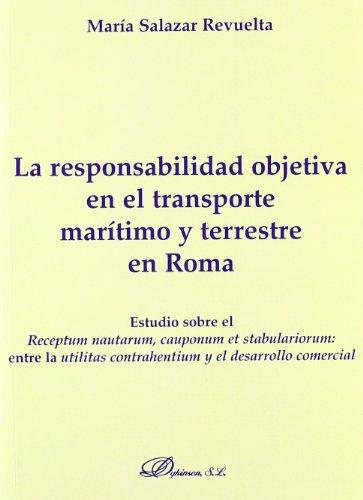 La Responsabilidad Objetiva En El Transporte Marít  [Salazar Revuelta, María] (Tapa Blanda)