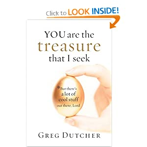 You Are the Treasure That I Seek: But There's a Lot of Cool Stuff Out There, Lord read online