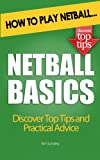 Netball Basics: How to Play Netball