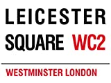 Leicester Square WC2 London Sign - Steel, 20 x 15cms