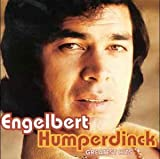 Engelbert Humperdinck Engelbert Humperdinck - Greatest Hits