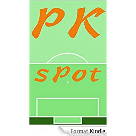 PK Spot: The Math and Art of World Cup Penalties (English Edition)