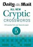 Daily Mail Daily Mail: All New Cryptic Crosswords 5 (The Daily Mail Puzzle Books)