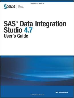 amazon   sas data integration studio 4 7 user s guide