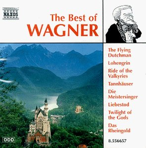 The Best of Wagner by Naxos
