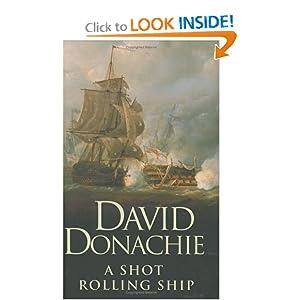 A Shot Rolling Ship - David Donachie