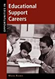 img - for Opportunities in Educational Support Careers book / textbook / text book