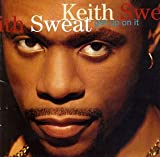 Keith Sweat/Get Up On It