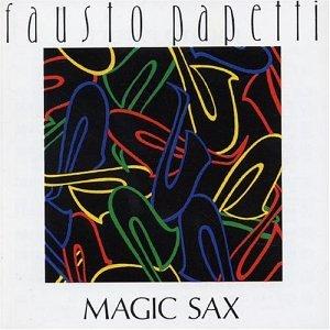 Fausto Papetti - Magic Sax - Zortam Music