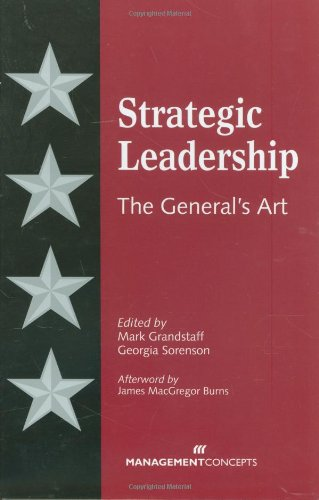 Strategic Leadership: The General's Art