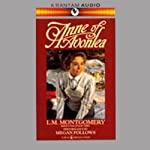 Anne of Avonlea (       ABRIDGED) by L.M Montgomery Narrated by Megan Follows