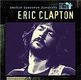 echange, troc Eric Clapton - Scoresese Presents Teh Blues Series