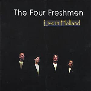 The Four Freshmen -  Live In Holland