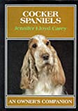 Cocker Spaniels (Owner's Companion) Jennifer Lloyd Carey