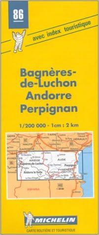 Michelin Bagneres-de-Luchon/Andorre/Perpignan, France Map No. 86 (Michelin Maps & Atlases)