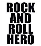 ROCK AND ROLL HERO
