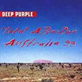 Deep Purple Total Abandon - Live In Australia 1999 [Australian Import]