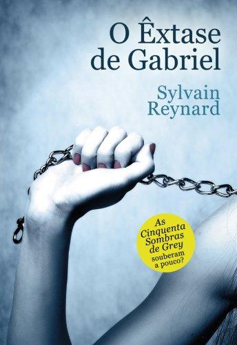 Sylvain Reynard - O Êxtase de Gabriel
