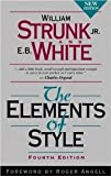 img - for The Elements of Style (4th Edition) [Hardcover] [1999] 4th Ed. William Strunk, E. B. White, Roger Angell book / textbook / text book